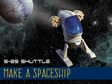 Make a Spaceship – S25 Shuttle